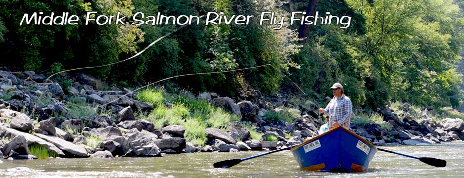 Jeff Helfrich Fly Fishing Middle Fork Salmon River Idaho